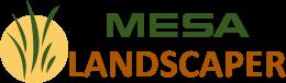 Mesa Landscaper